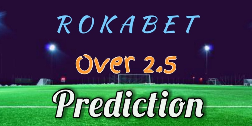 Thursday, May-1: Over 2 5 Predictions – RokaBet